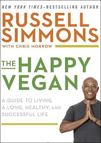 Happy Vegan by Russell Simmons